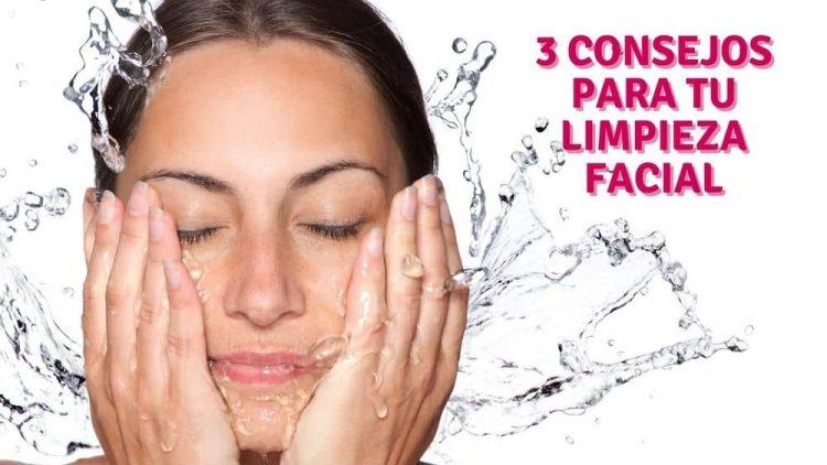 3 consejos para una buena limpieza facial