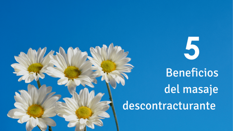 Cinco beneficios del masaje descontracturante